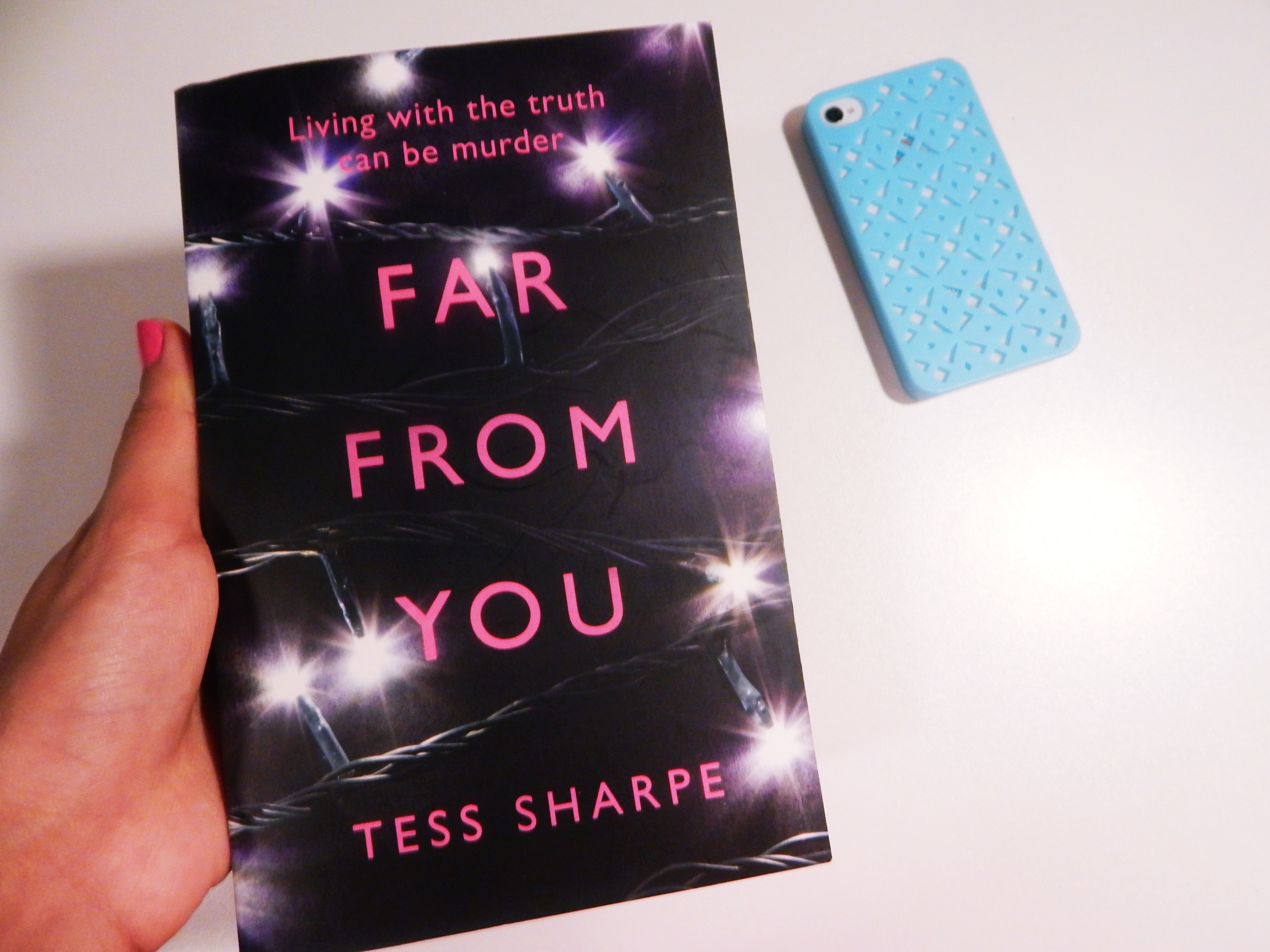 """BOOK REVIEW:  """"Far From You"""" By Tess Sharpe"""