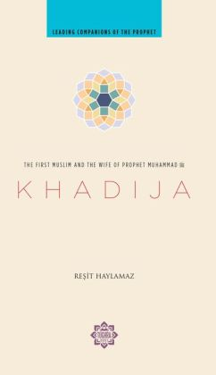 khadija-the-first-muslim-and-the-wife-of-the-prophet-muhammad-resit-haylamaz-5